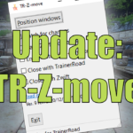 Updates to TR-Z-move: Hotkey and borderless